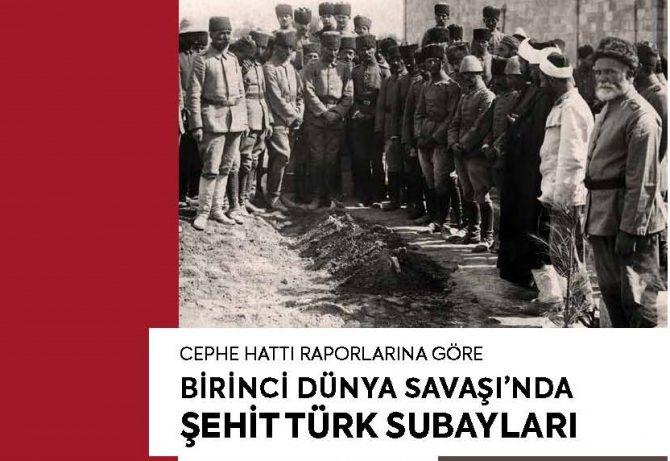 Cephe Hattı Raporlarına Göre Birinci Dünya Savaşı'nda Şehit Türk Subayları (Nuri Güçtekin)