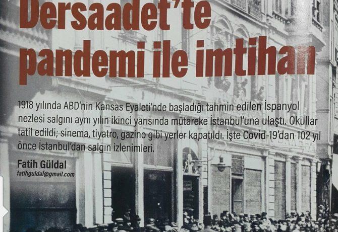 Dersaadet'te Pandemi ile İmtihan – Mütareke Günlerinde İstanbul'da İspanyol Gribi Salgını ve Eğitim ( Fatih Güldal)